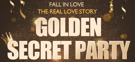 GOLDEN SECRET PARTY